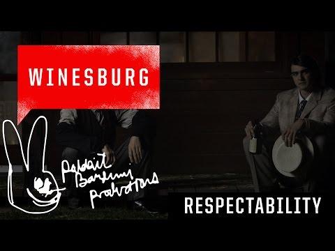 RESPECTABILITY | Winesburg | JamesFrancoTV