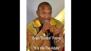 BUMBA - IT'S WE THE ADULTS