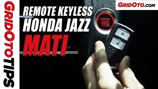 Cara Mengatasi Remote Keyless Honda Jazz Yang Mati | How To | GridOto Tips