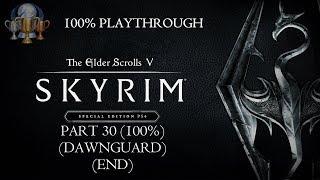 The Elder Scrolls V: Skyrim (Special Edition) - 100% Playthrough -  Part 30: 100% (HD PS4 Gameplay)