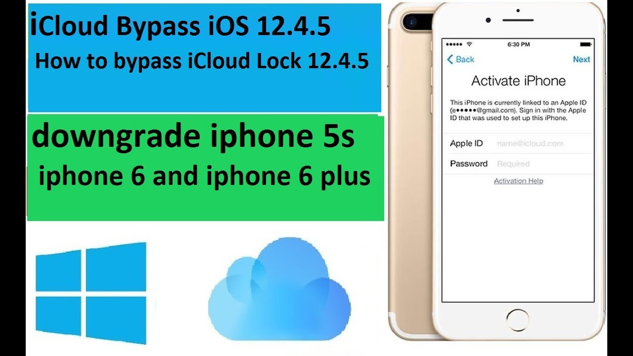 Icloud Bypass Ios 12 4 5 How To Bypass Icloud Lock 12 4 5 Downgrade Iphone 5s Iphone 6 And 6plus Youtube