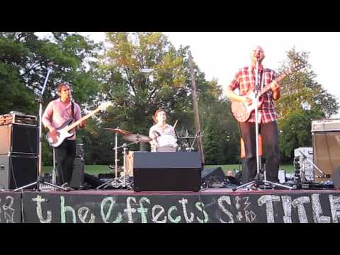 The Effects - Blister (Fort Reno 2014)