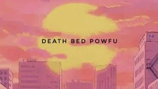DEATH BED - Powfu - WhatsApp Status - 💯 - yt to mp4