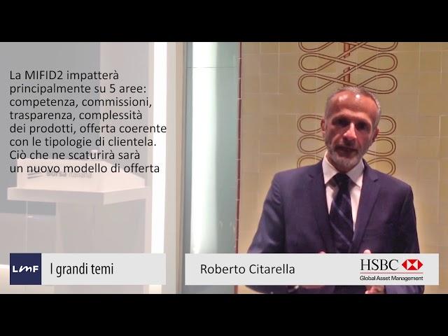 I 5 pilastri di Mifid2 - Roberto Citarella (HSBC)