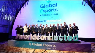 Global Esports Federation (GEF) Worldwide Launch event highlight