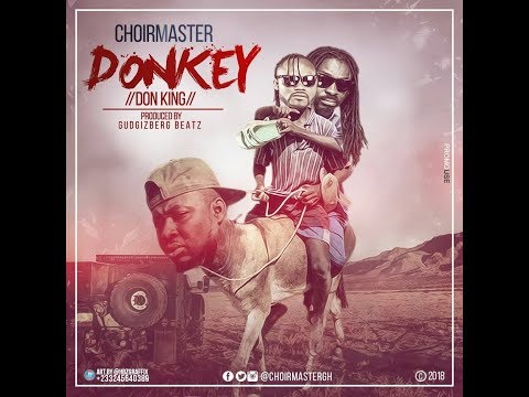 CHOIRMASTER DISS NEW PRAYE AGAIN IN NEW SONG,- DONKEY HE CALLS IT.