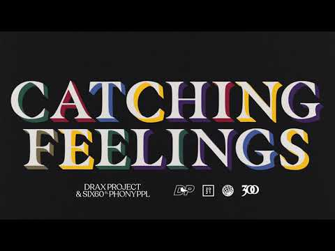 Drax Project & SIX60 - Catching Feelings (feat. Phony Ppl) [Official Audio] indir