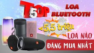 TOP 5 LOA BLUETOOTH Hay Nhất hiện nay giá dưới 5 triệu