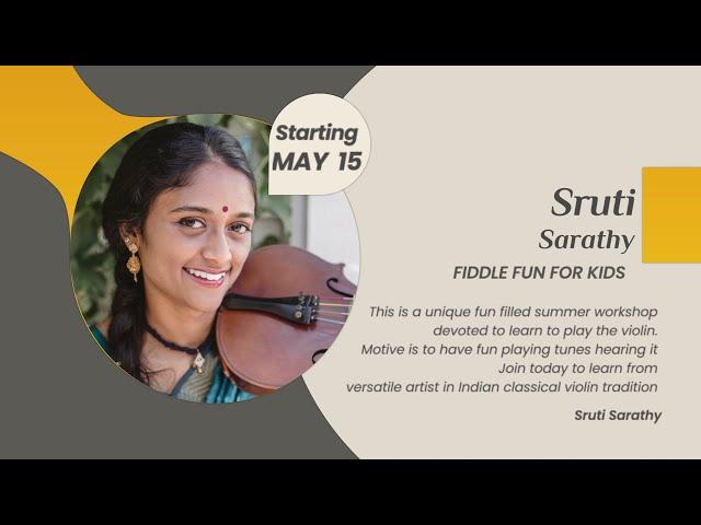 Fiddle Fun for the Kids | Sruti Sarathy teaching t play tunes on Violin