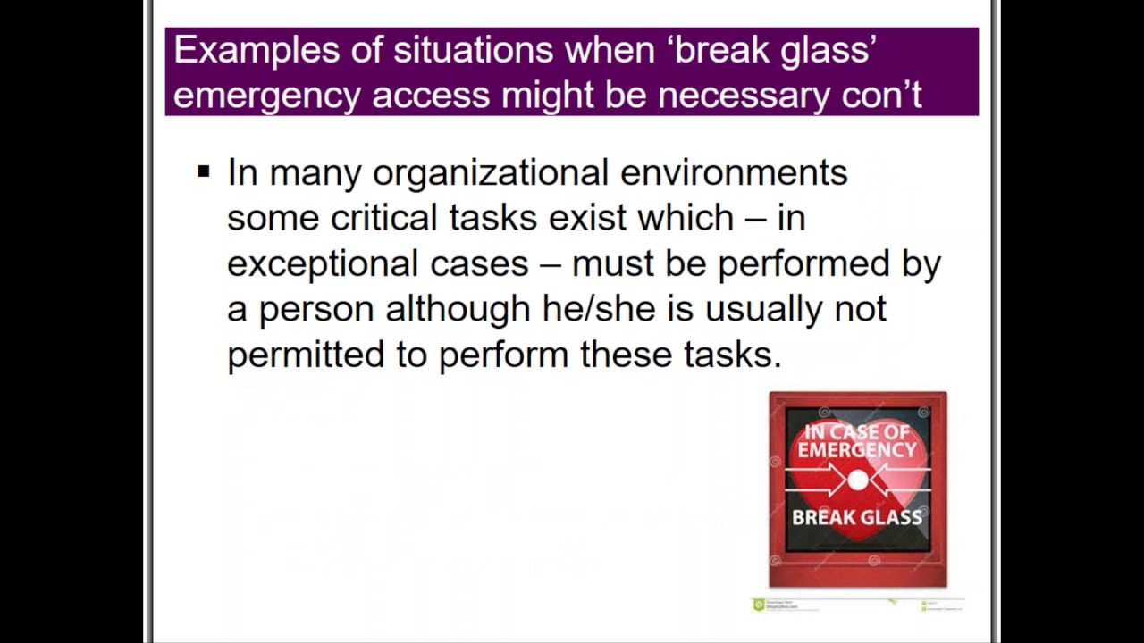 Break Glass Theory: Designing a Break Glass Process to Provide Security for  Privileged Accounts