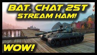 ► World of Tanks: Beast Mode Bat.-Chatillon 25t - Going Ham! - Bat.-Chatillon 25t Epic Battle