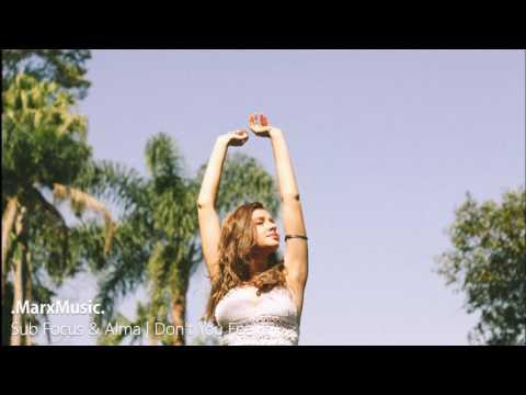 Sub Focus ft. Alma | Don't You Feel It
