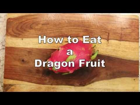 How to eat a dragon fruit