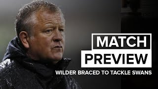 Chris Wilder's Swansea preview