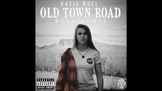 Katie Noel - OLD TOWN ROAD (I got the horses in the back) - ROCK REMIX! from Diesel Gang Records!