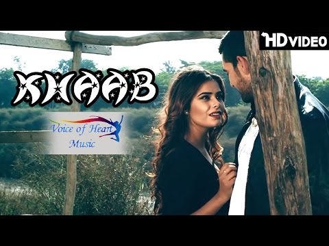 KHAAB | Latest Hindi Songs 2017 | Rahul Chaudhary | Raj Lamba | Priya | Voice of Heart Music