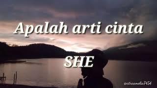 Download Mp3 Apalah Arti Cinta Lirik Lagu She