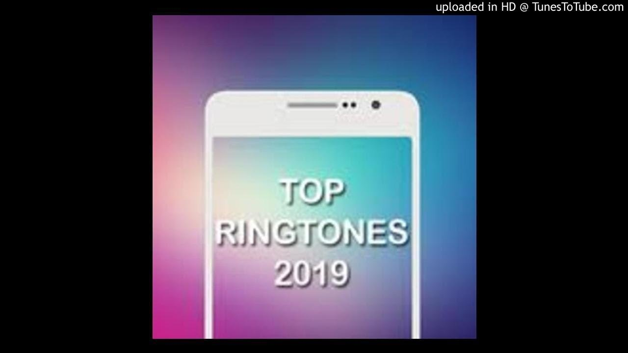 top new ringtones 2019