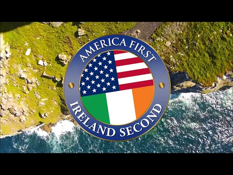 America First, Ireland Second (or the 51st State)
