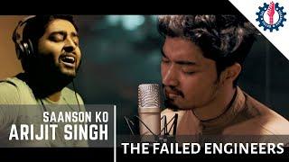Saanson Ko - Bazil   Arijit Singh   ZID   The Failed Engineers