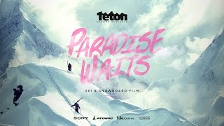 Paradise Waits - Official Trailer by Teton Gravity Research