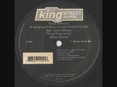 Blaze pres.Underground Dance Artists United for Life - Keep Hope Alive (Roots Vocal Mix)