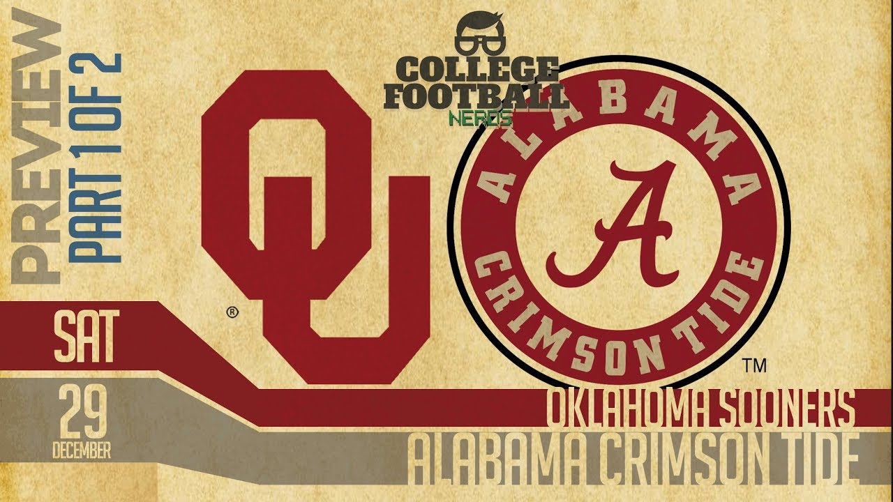 Alabama Vs Oklahoma 2018 Part 1 Of 2 College Football Playoffs