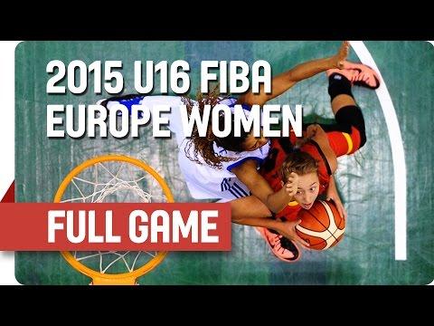 France v Belgium - Group C - Full Game - 2015 U16 European Championship Women