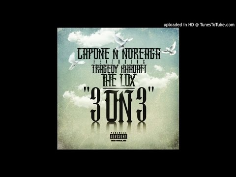 Capone-N-Noreaga feat.Tragedy Khadafi & The LOX-'3 on 3' (2015) OFFICIAL