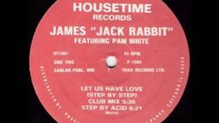 james jack rabbit let us have love step by acid