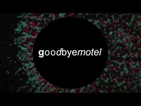 goodbyemotel's 4D LIVE MUSIC EXPERIENCE