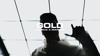 MAINAIM x Hezekia - GOLD (Official Music Video)