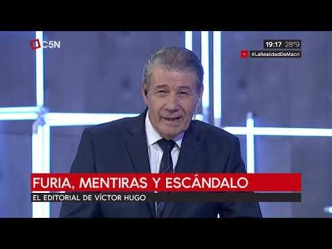 Editorial de Víctor Hugo Morales 01/03/2019: Furia, mentiras y escándalo