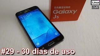 Samsung Galaxy J5 - 30 dias de uso e minha opinião