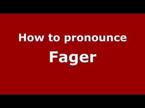 How to Pronounce Fager - PronounceNames.com
