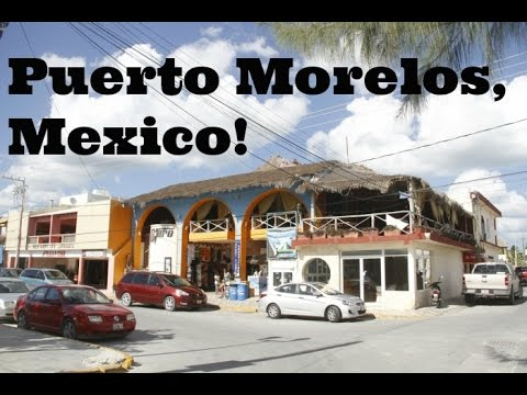 Puerto Morelos | Tour of Puerto Morelos and a Celebrity Spotting!