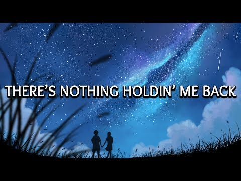 Shawn Mendes ‒ Theres Nothing Holding Me Back Lyrics  Lyric