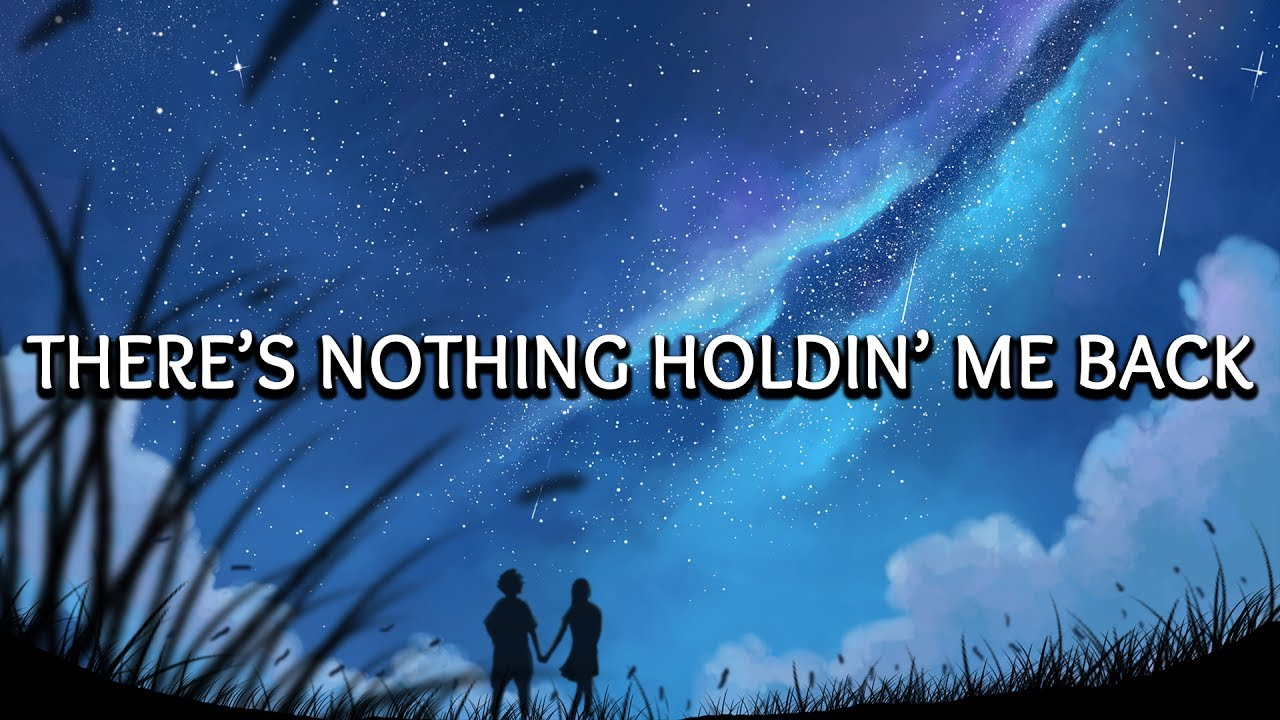Shawn Mendes There S Nothing Holding Me Back Lyrics Chords Chordify