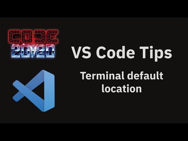 Terminal default location