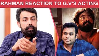 A R Rahman asked why you let  G.V.Prakash act in this movie – Rajiv Menon