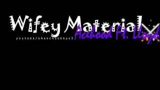 Wifey material - Acehood ft. Lloyd