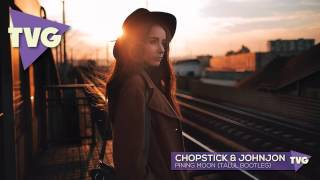 Chopstick & Johnjon - Pining Moon (Talul