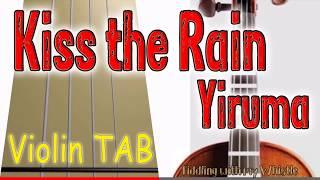 Kiss the Rain - Yiruma - Violin - Play Along Tab Tutorial
