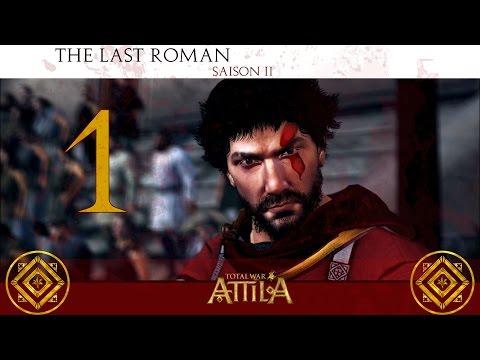 [Total War: ATTILA - The Last Roman FR] S.2 #1 549 A.D La Renaissance Romaine