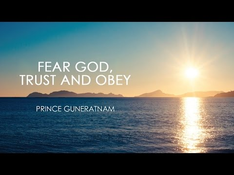Fear God, Trust & Obey