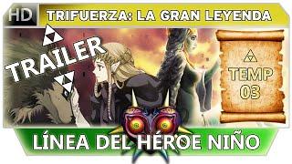 Cronología de Zelda: Línea del Héroe Niño - Trifuerza la Gran Leyenda - Trailer | NDeluxe