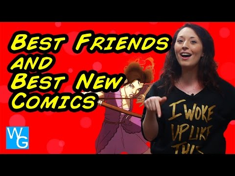 Best Friends and Best New Comics for September 9th