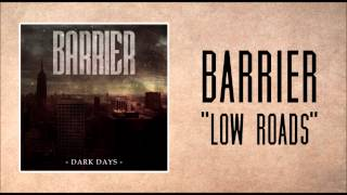 Barrier - Low Roads Thumbnail