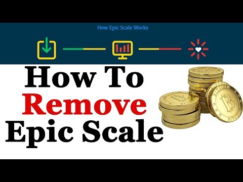 How To Completely Remove The Epic Scale Bitcoin Mining Client
