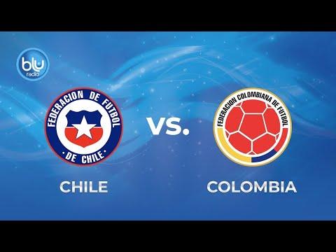 Chile vs Colombia en vivo – Eliminatorias Sudamericanas Qatar 2022